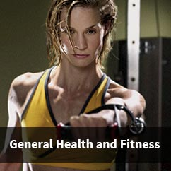 General Health and Fitness